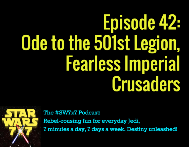 Star Wars 7x7, Episode 42