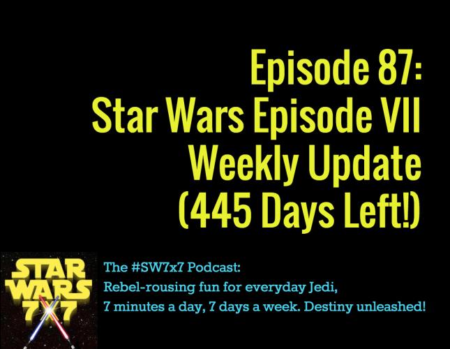 Star Wars 7 x 7 Episode 87