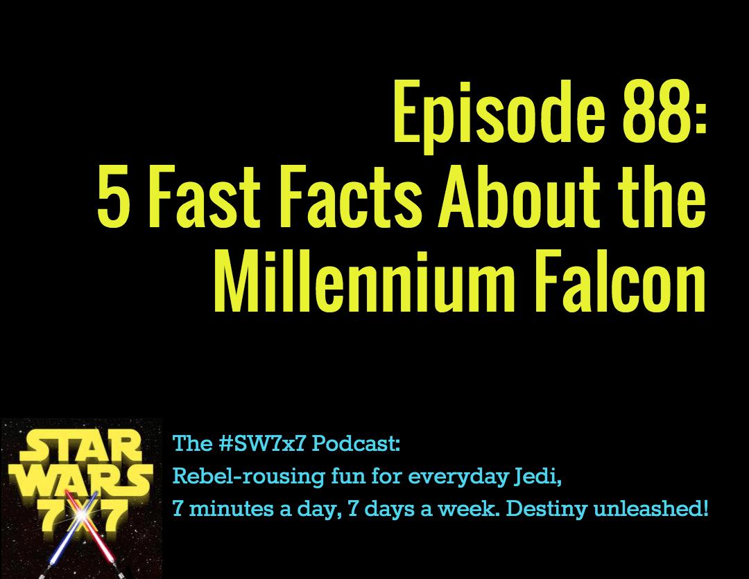 Star Wars 7 x 7 Episode 88