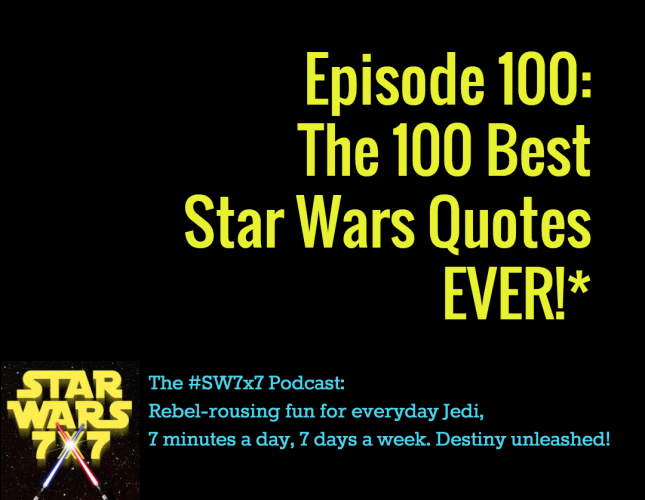 100 Best Star Wars Quotes EVER!