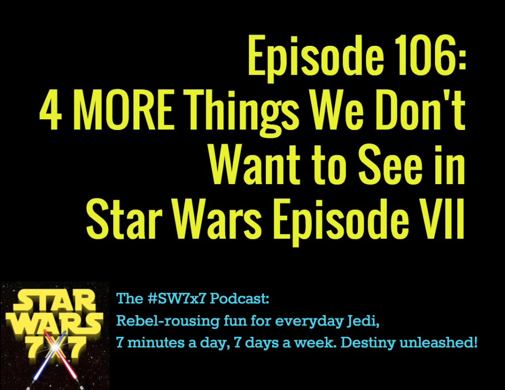 106-dont-see-star-wars-7