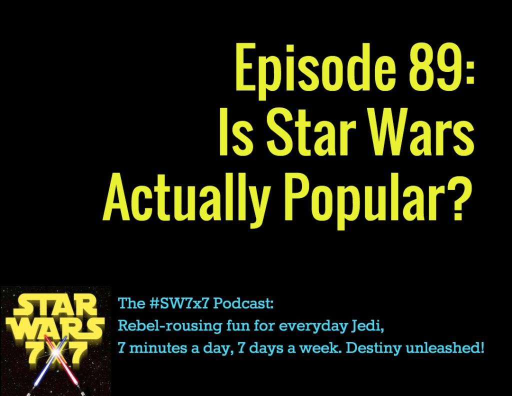 Star Wars 7 x 7 Episode 89