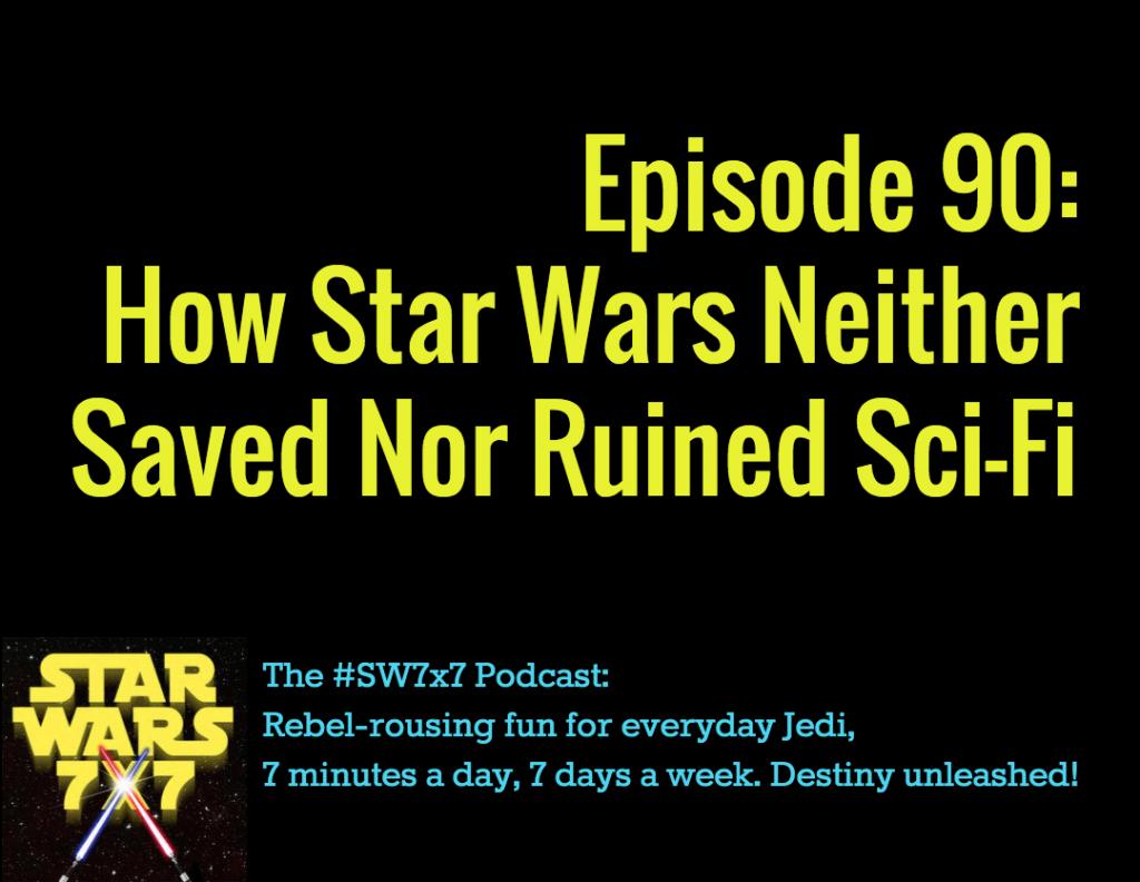 Star Wars 7 x 7 Episode 90