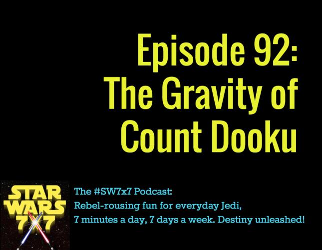 Star Wars 7x7 Episode 92