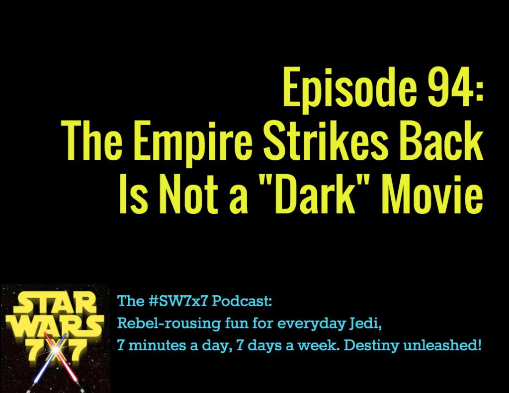 Star Wars 7x7 Episode 94
