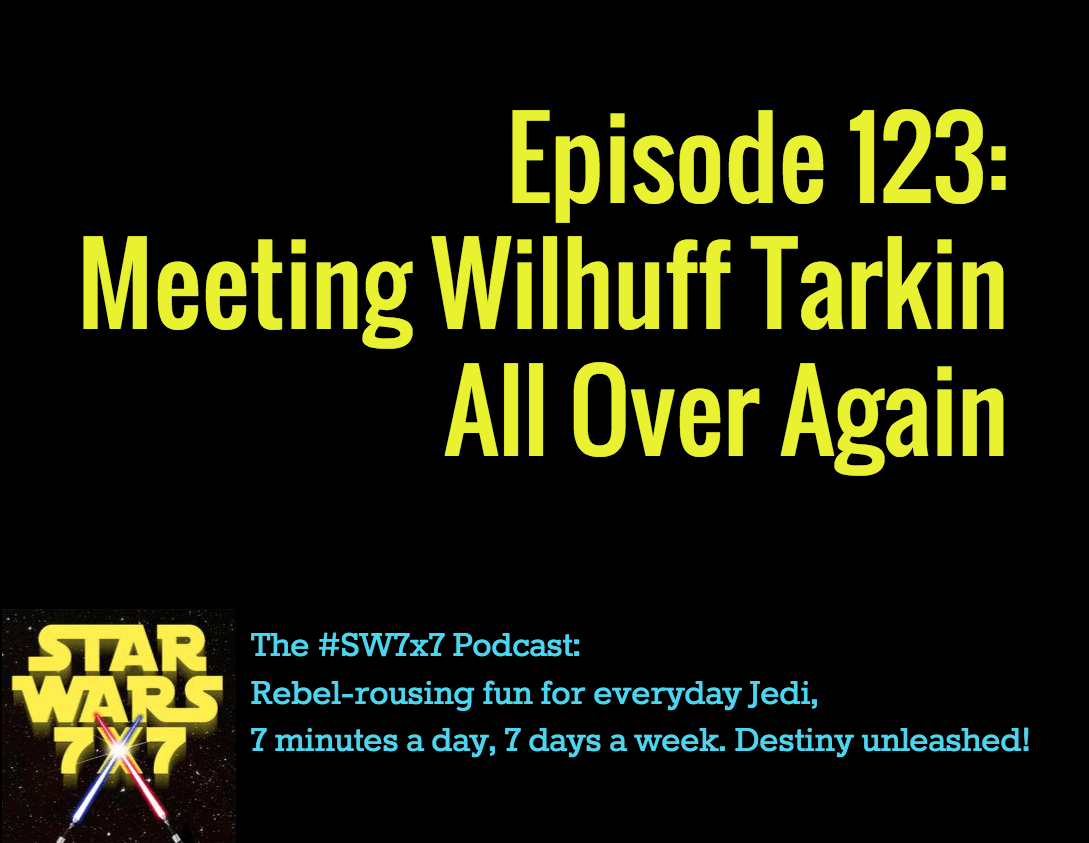 123-getting-to-know-wilhuff-tarkin