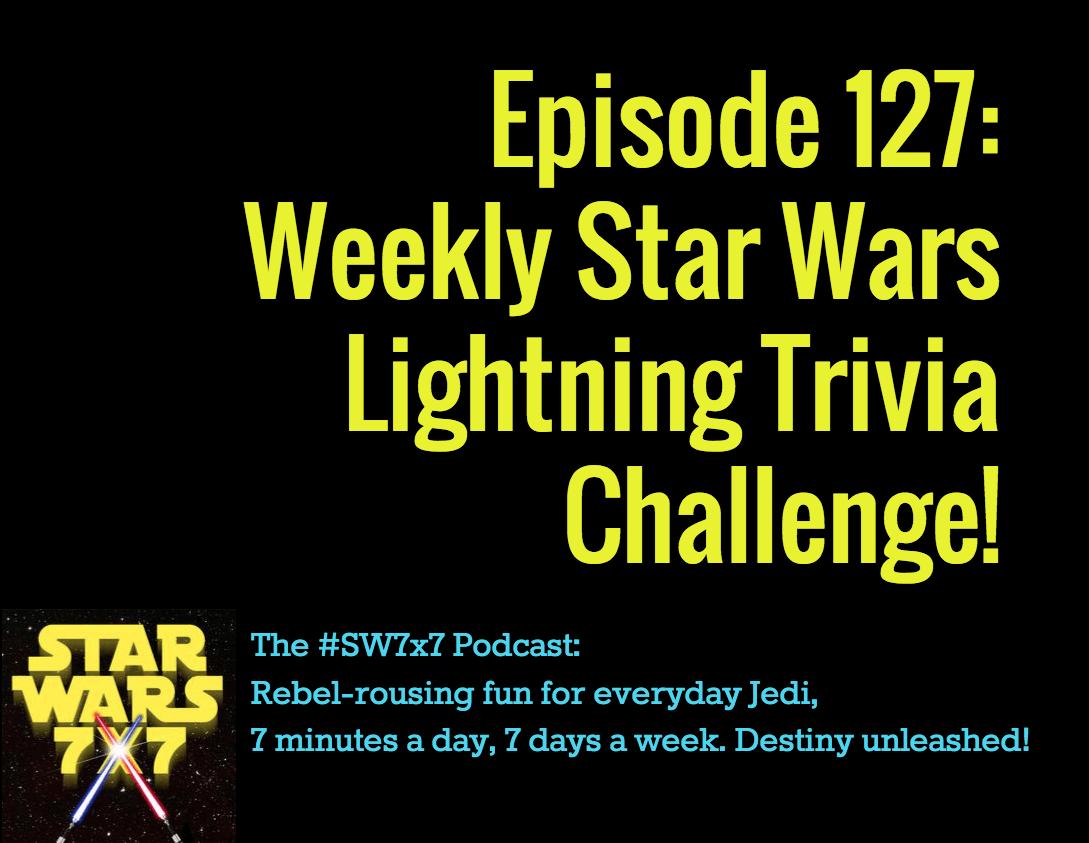 127-weekly-star-wars-trivia-challenge