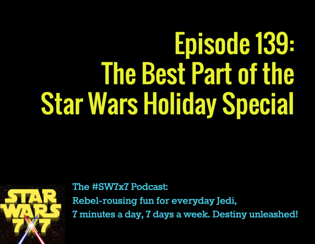139-best-part-star-wars-holiday-special