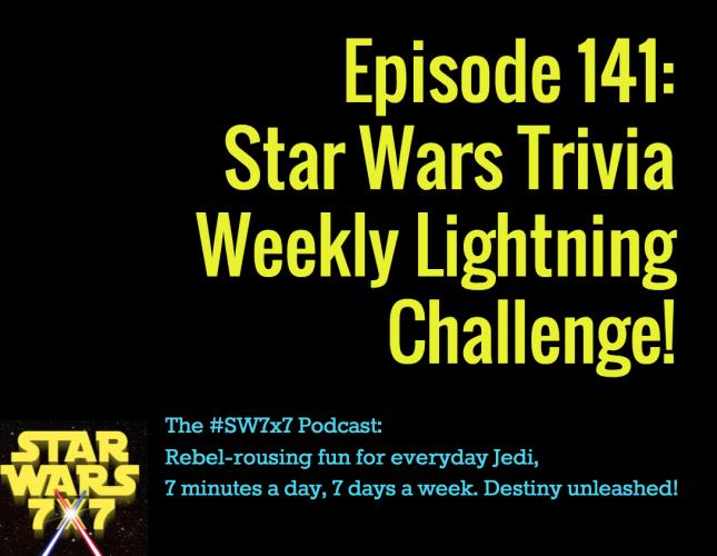 141-weekly-star-wars-trivia-challenge