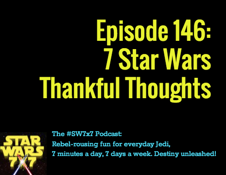146-star-wars-thankful-thoughts