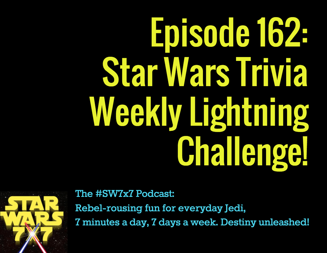 162-weekly-star-wars-trivia-challenge