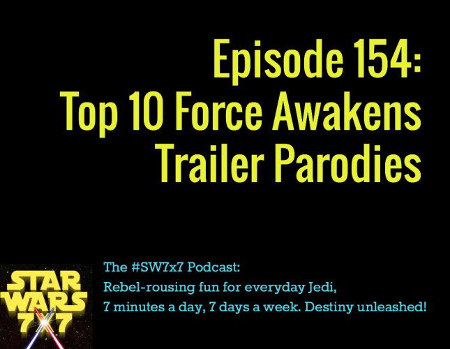 154-force-awakens-trailer-parodies