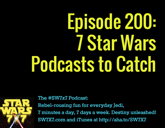 200-7-star-wars-podcasts-to-catch