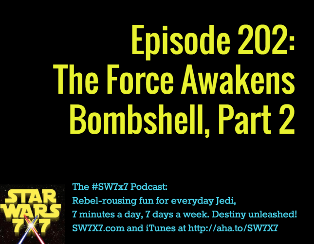 202-the-force-awakens-bombshell-part-2