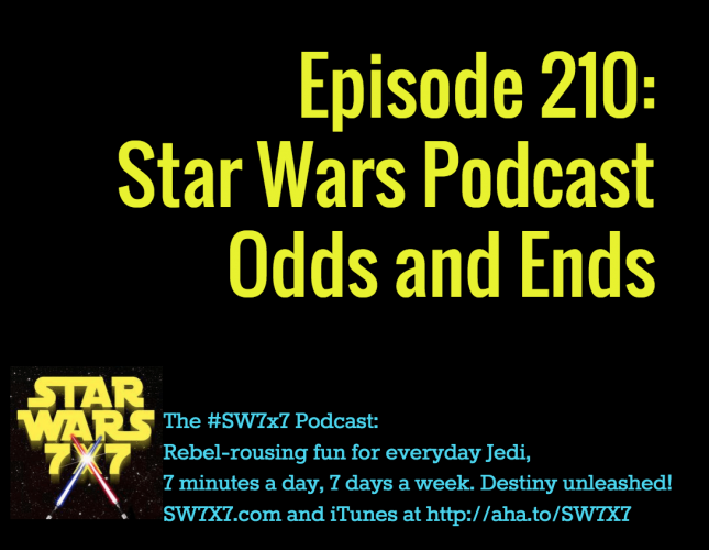 210-star-wars-podcast-odds-and-ends