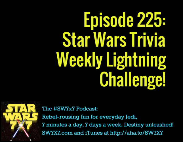 225-weekly-star-wars-trivia-challenge
