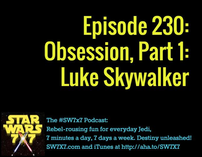 230-obsession-luke-skywalker