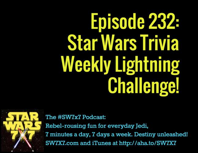 232-weekly-star-wars-trivia-challenge