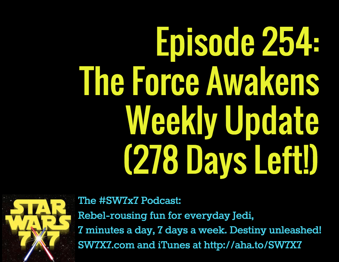 254-force-awakens-update-star-wars