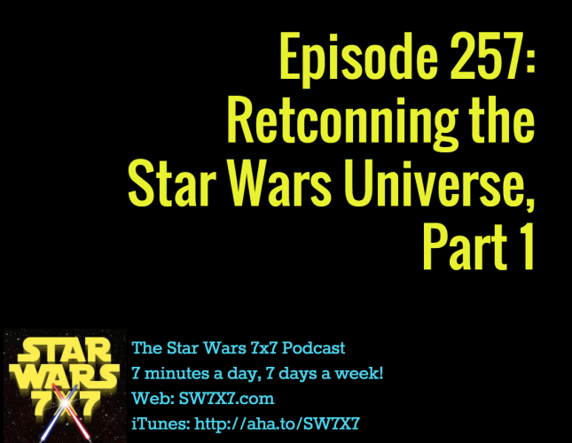 257-retconning-star-wars-universe-part-1