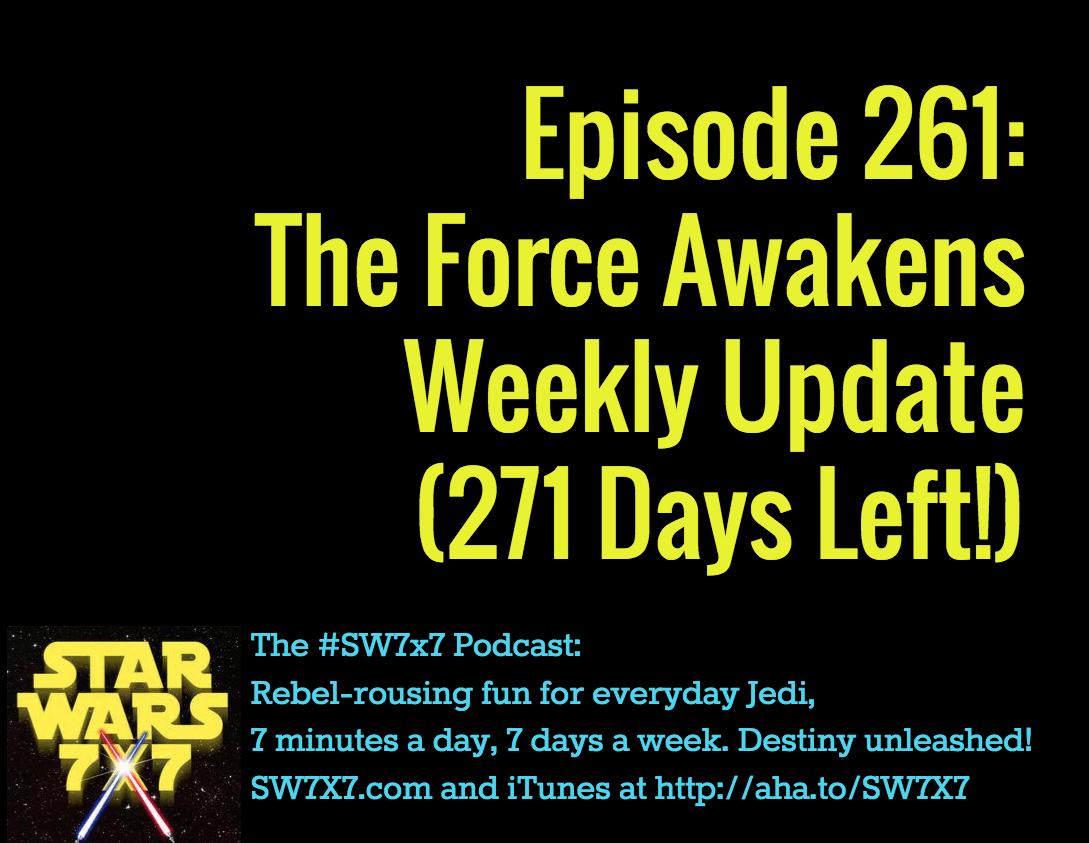 261-force-awakens-update-star-wars