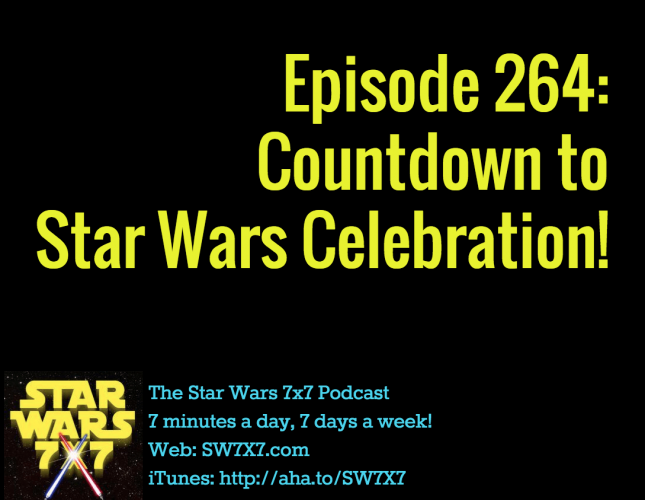 264-countdown-to-star-wars-celebration