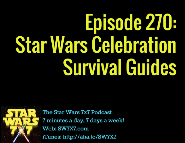 270-star-wars-celebration-survival-guides