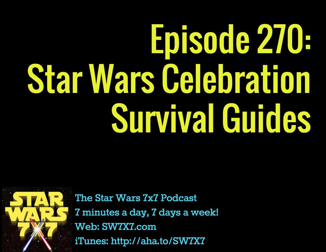 270-star-wars-celebration-survival-guides