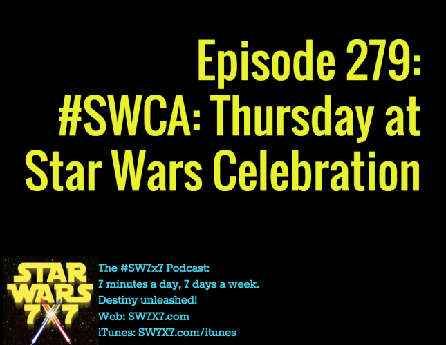 279-swca-star-wars-celebration-thursday