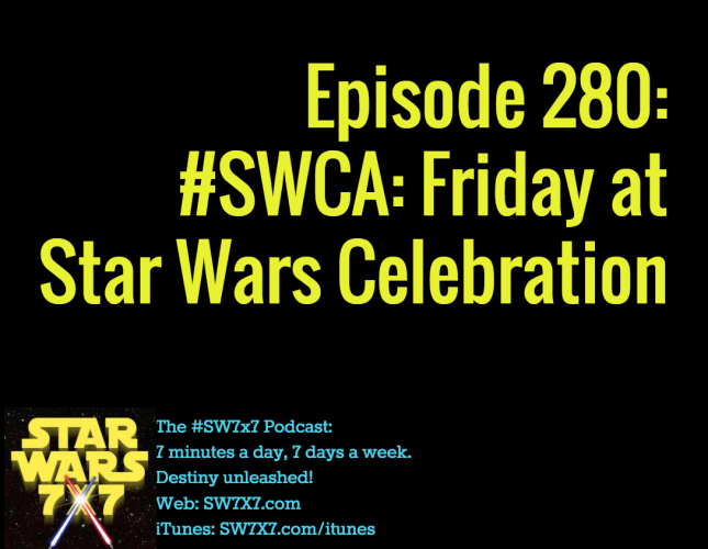 280-swca-star-wars-celebration-friday