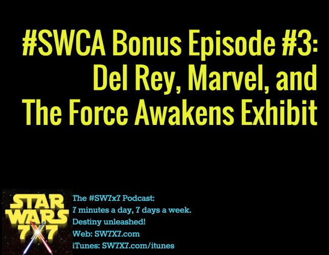 288a-bonus-the-force-awakens-del-rey-marvel-swca-star-wars-celebration