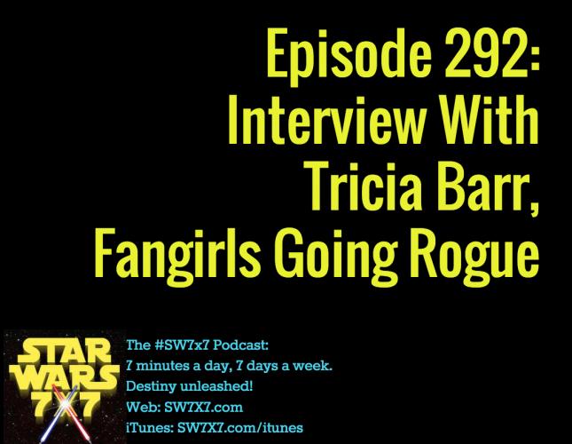 292-tricia-barr-interview-fangirls-going-rogue