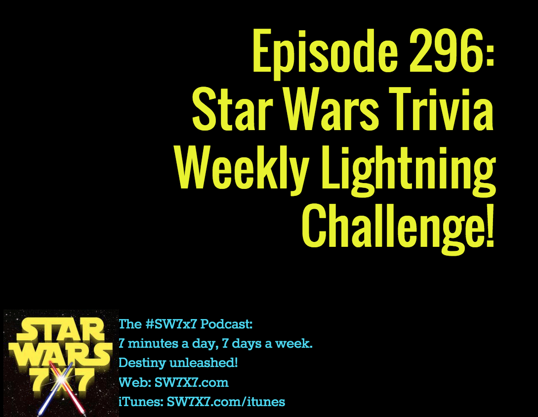 296-star-wars-trivia-weekly-lightning-challenge