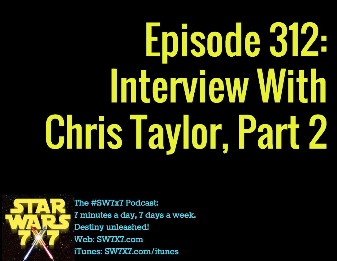 312-interview-chris-taylor-part-2
