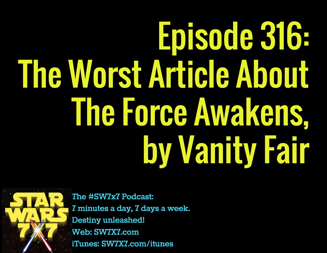316-the-force-awakens-vanity-fair-worst-article