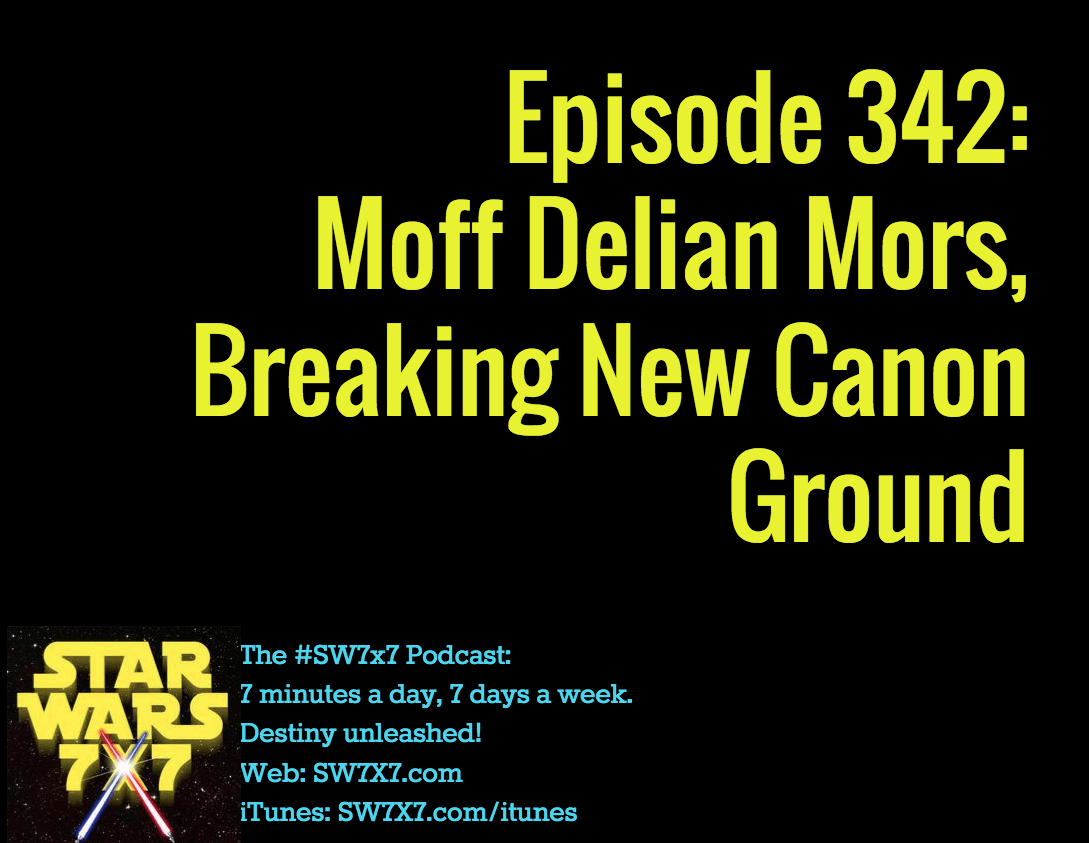 342-moff-delian-mors-breaking-new-canon-ground