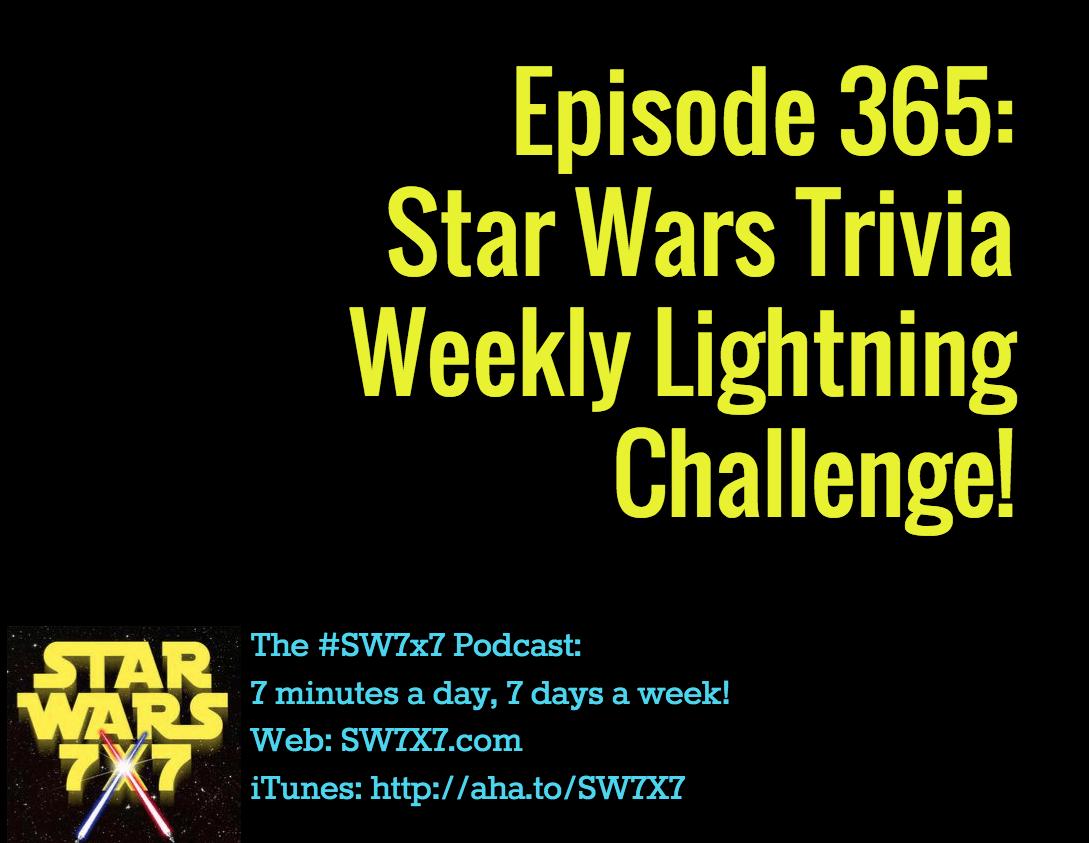365-star-wars-trivia-weekly-lightning-challenge