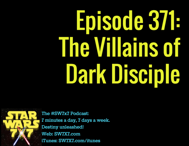 371-villains-of-star-wars-dark-disciple