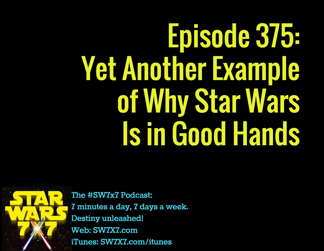 375-why-star-wars-is-in-good-hands