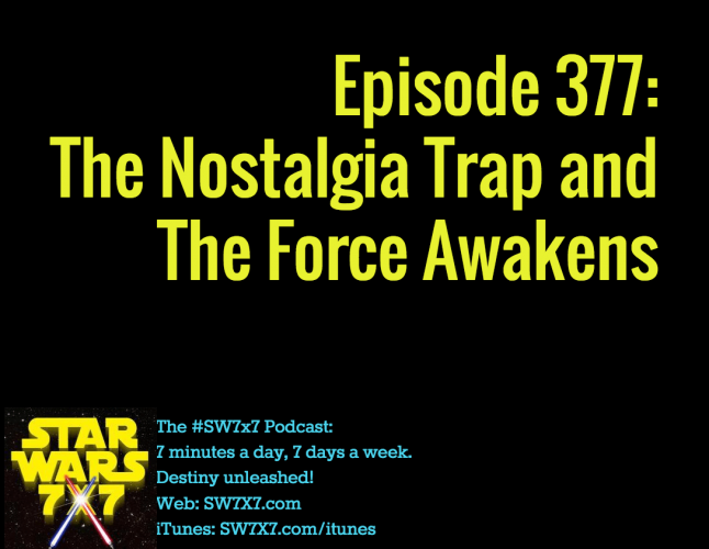 377-nostalgia-trap-the-force-awakens