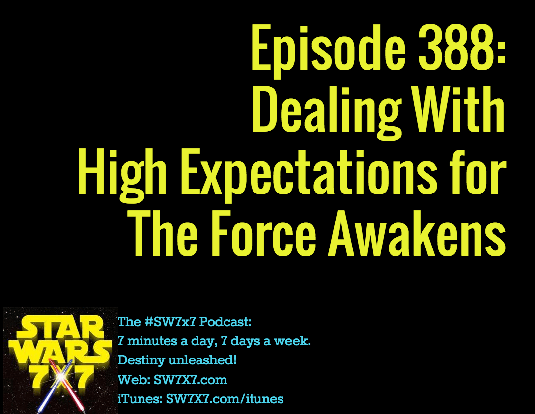 388-the-force-awakens-high-expectations