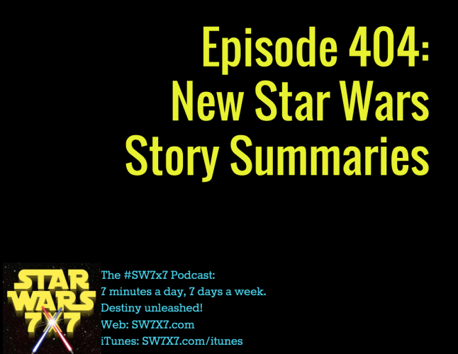 404-new-star-wars-story-summaries