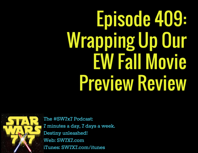 409-wrapping-up-ew-force-awakens-preview