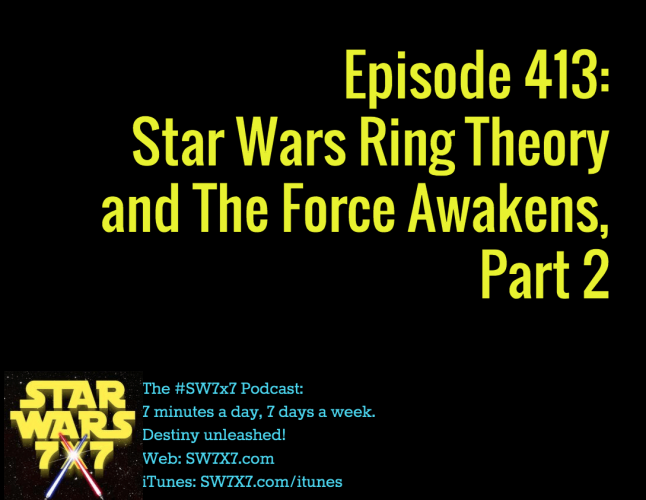 413-star-wars-ring-theory-force-awakens-part-2