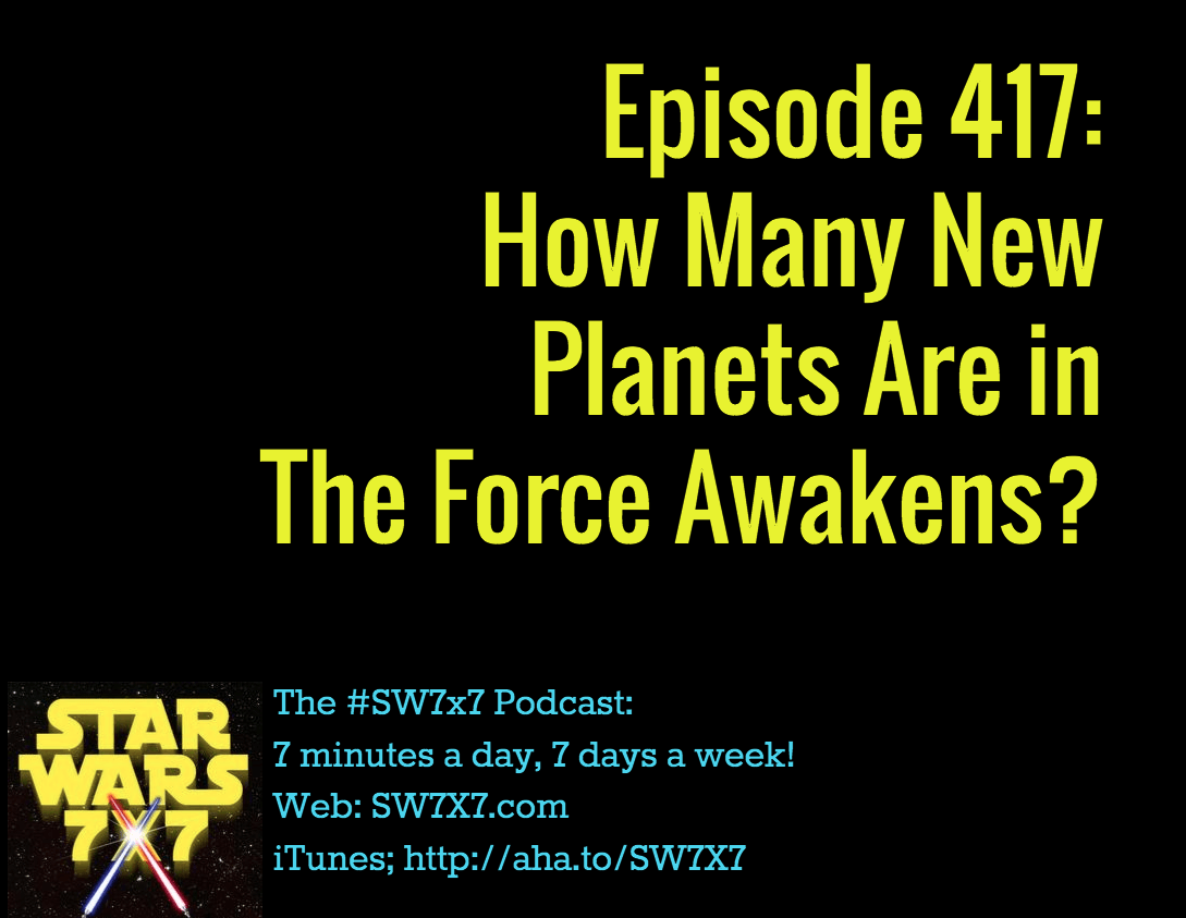 417-new-planets-the-force-awakens