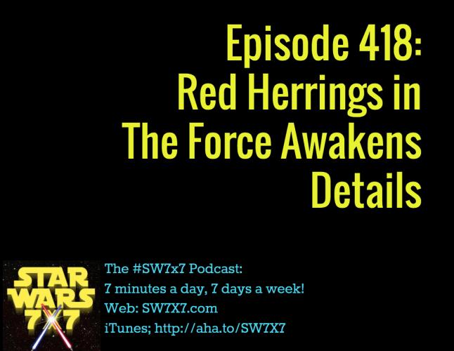 418-red-herrings-the-force-awakens