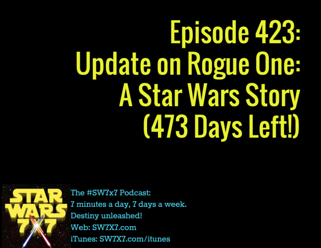 423-rogue-one-a-star-wars-story-update
