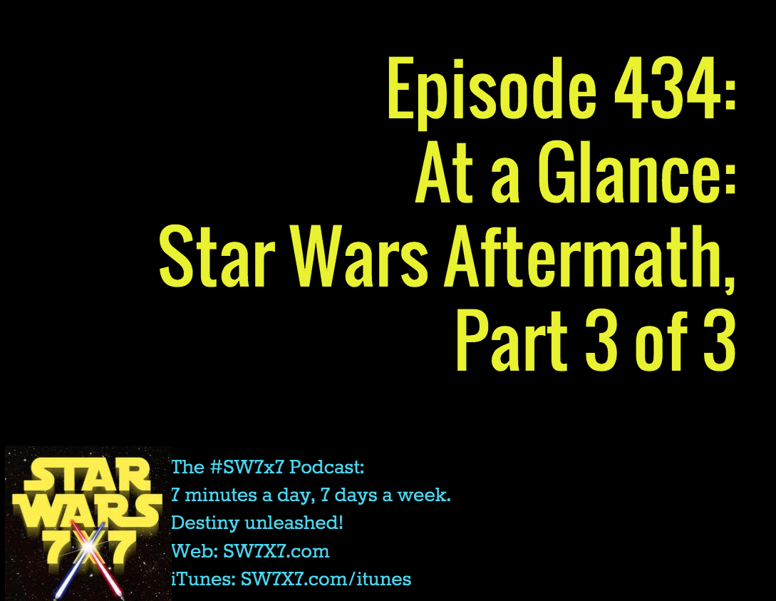 434-at-a-glance-star-wars-aftermath-part-3