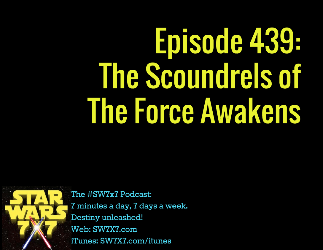 439-scoundrels-of-the-force-awakens