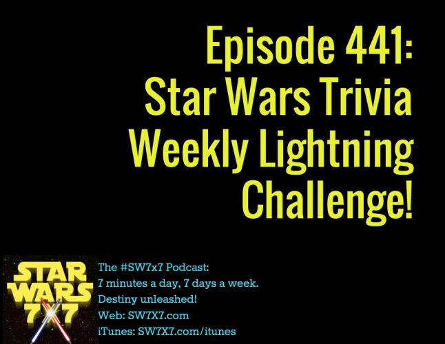 441-star-wars-trivia-weekly-lightning-challenge